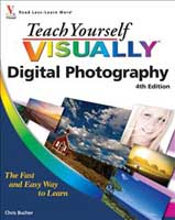 Teach Yourself VISUALLY: Digital Photography (Chris Bucher) image